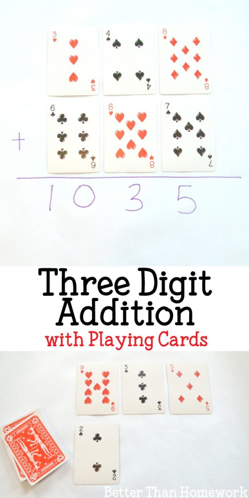 Let your kids use a set of playing cards to practice Three Digit Addition. It's a fun way to practice that is Better Than Homework!