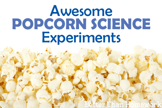 How does popcorn pop? Answer that question and more with these fun popcorn science experiments for kids. Explore volume, weight, chemistry, and kitchen science.
